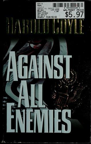 Against all enemies.