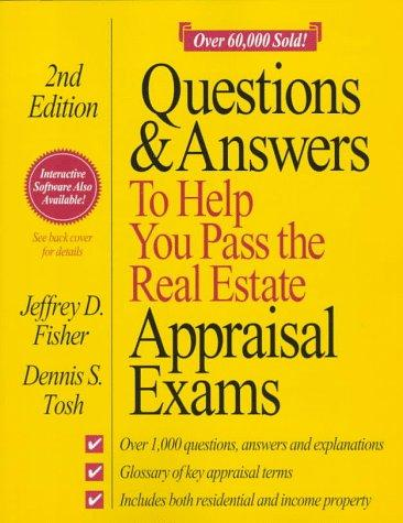 Download Questions & answers to help you pass the real estate appraisal exams