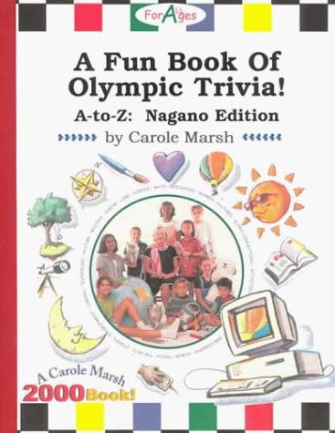 A Fun Book of Olympic Trivia: A-Z!