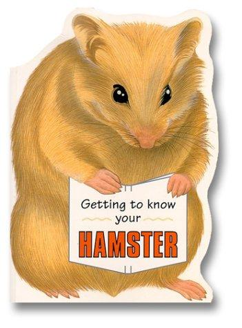 Download Getting to Know Your Hamster
