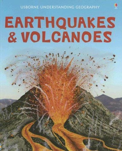 Earthquakes & Volcanoes (Usborne Understanding Geography)