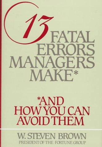Download 13 Fatal Errors Managers Make, and How You Can Avoid Them