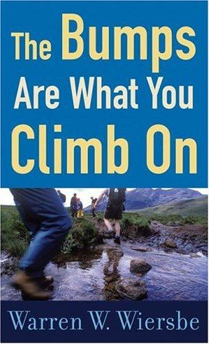 Download The Bumps Are What You Climb On