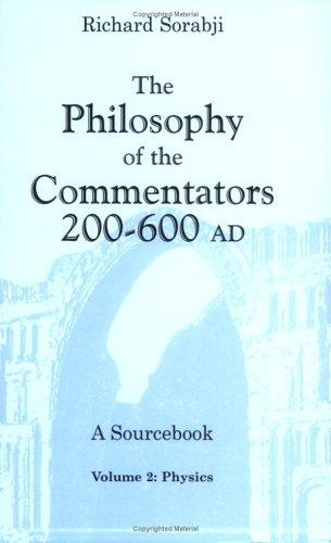 The Philosophy of the Commentators, 200600 AD