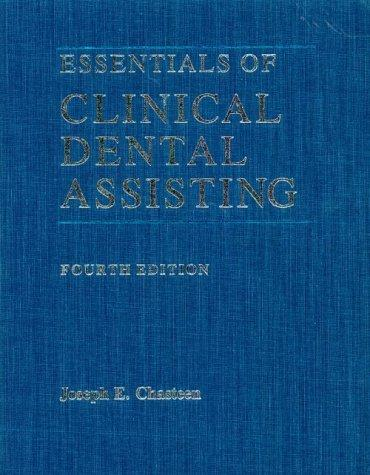 Essentials of clinical dental assisting