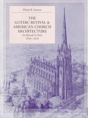 Download The Gothic Revival and American Church Architecture
