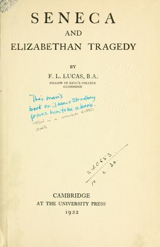 Seneca and Elizabethan tragedy.