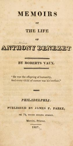 Download Memoirs of the life of Anthony Benezet