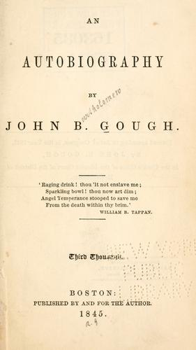 An autobiography by John B. Gough