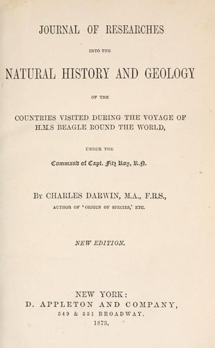 Download Journal of researches into the natural history and geology of the countries visited during the voyage of H.M.S. Beagle round the world under the command of Capt. Fitz Roy