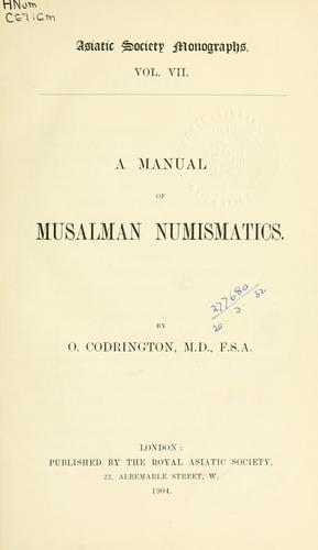 A manual of Musalman numismatics