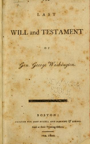 Will of General George Washington by George Washington