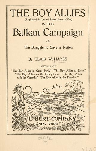 Download The boy allies in the Balkan campaign, or, The struggle to save a nation