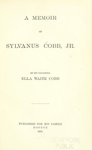 A memoir of Sylvanus Cobb, jr.