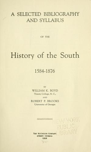 Download A selected bibliography and syllabus of the history of the South, 1584-1876