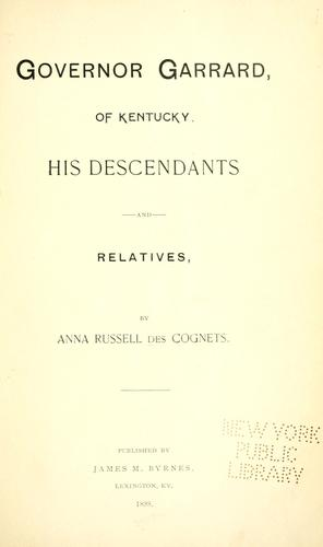 Download Governor Garrard of Kentucky: his descendants and relatives.