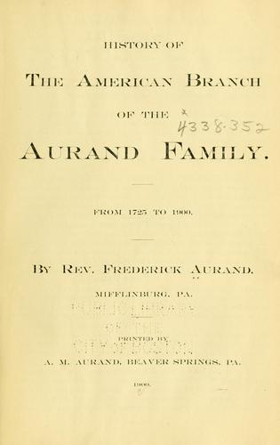 Download History of the American branch of the Aurand family