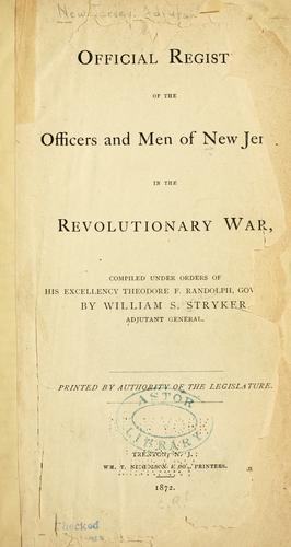 Download Official register of the officers and men of New Jersey in the revolutionary war