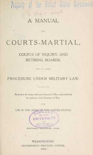 Download A manual for courts-martial, courts of inquiry, and retiring boards, and of other procedure under military law