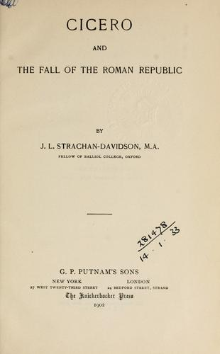 Download Cicero and the fall of the Roman republic.