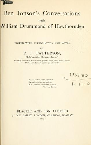 Ben Jonson's conversations with William Drummond of Hawthornden.