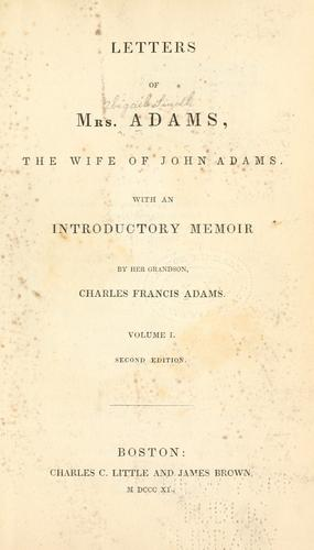 Letters of Mrs. Adams by Abigail Adams