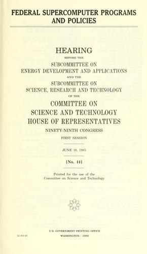 Federal supercomputer programs and policies