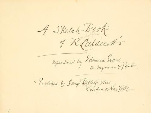 A sketch-book of R. Caldecott's