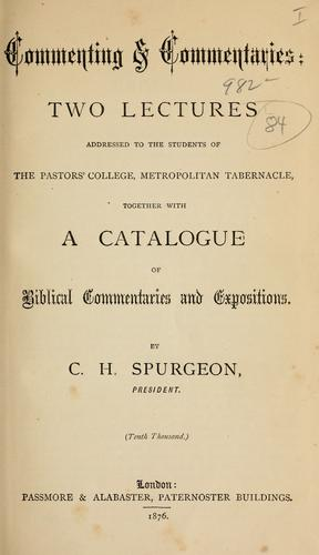 Commenting and commentaries by Charles Haddon Spurgeon