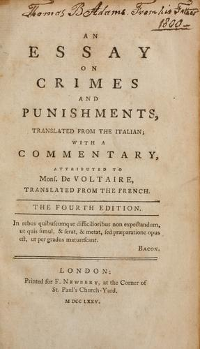An essay on crimes and punishments, translated from the Italian