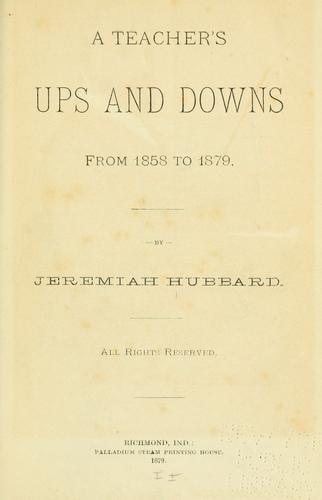 A teacher's ups and downs from 1858 to 1879.