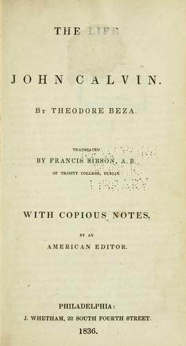 Download The life of John Calvin.