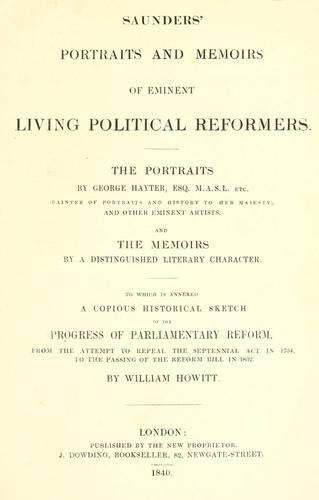 Download Saunders' portraits and memoirs of eminent living political reformers