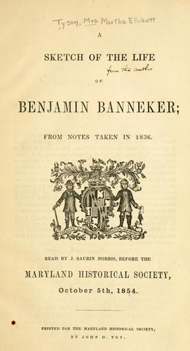A sketch of the life of Benjamin Banneker