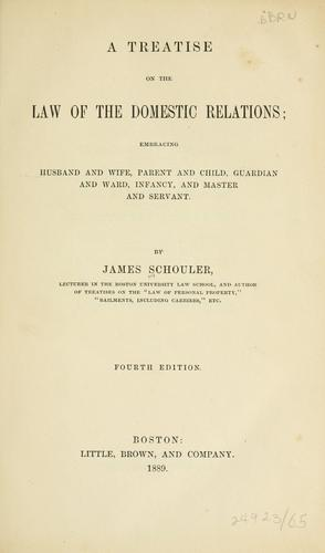 A treatise on the law of the domestic relations