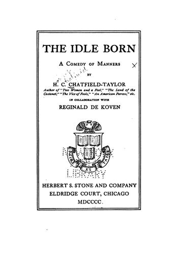 The idle born