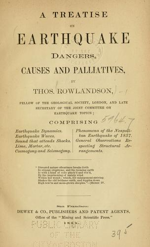 Download A treatise on earthquake dangers, causes and palliatives