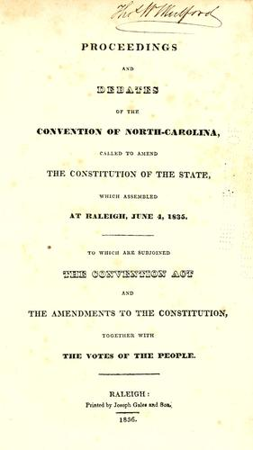 Proceedings and debates of the Convention of North Carolina