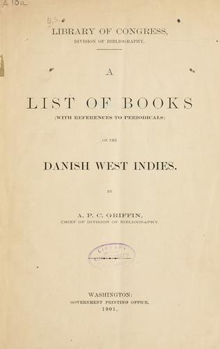 Download A list of books (with references to periodicals) on the Danish West Indies.