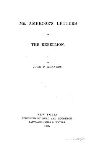 Mr. Ambrose's letters on the rebellion.