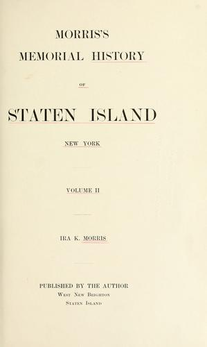 Morris's memorial history of Staten Island, New York