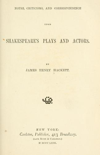 Download Notes and comments upon certain plays and actors of Shakespeare