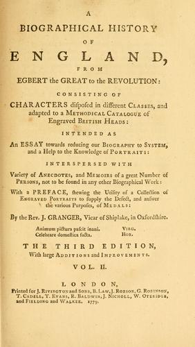 A Biographical history of England, from Egbert the Great to the Revolution
