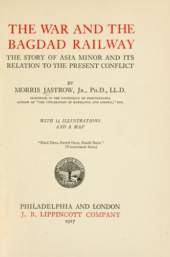 Download The war and the Bagdad Railway