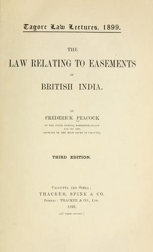 The law relating to easements in British India.