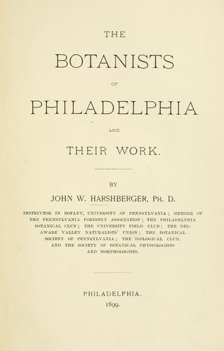 Download The botanists of Philadelphia and their work.