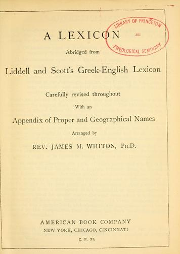 A lexicon abridged from Liddell and Scott's Greek-English lexicon.