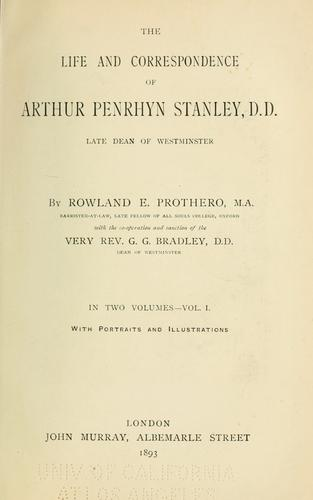 The life and correspondence of Arthur Penrhyn Stanley