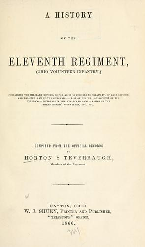 A history of the Eleventh regiment, (Ohio volunteer infantry,)