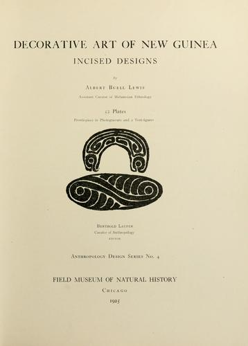 Decorative art of New Guinea by Lewis, A. B.